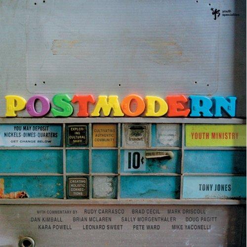 Postmodern Youth Ministry by Tony Jones